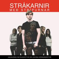 Strákarnir með strípurnar - Ingibjörg Reynisdóttir, Lovísa Rós Þórðardóttir