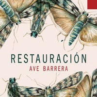 Restauración - Ave Barrera