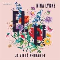 Ei, ei ja vielä kerran ei - Nina Lykke