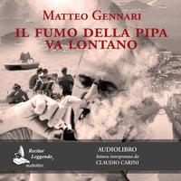 Il fumo della pipa va lontano - Matteo Gennari