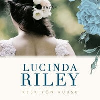 Keskiyön ruusu - Lucinda Riley