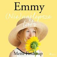 Emmy 3 - (Nie)najlepsze lato - Mette Finderup