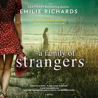 A Family of Strangers - Emilie Richards