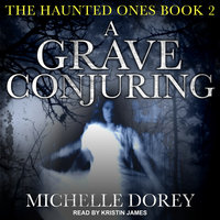 A Grave Conjuring - Michelle Dorey
