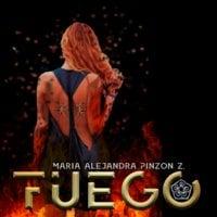 Fuego - Maria Alejandra Pinzón