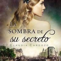 La sombra de su secreto - Claudia Cardozo