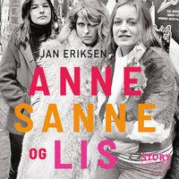 Anne, Sanne og Lis - Jan Eriksen