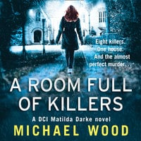 A Room Full of Killers - Michael Wood