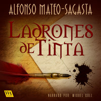 Ladrones de tinta - Alfonso Mateo-Sagasta