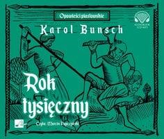 Rok tysięczny - Karol Bunsch