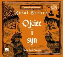 Ojciec i syn - Karol Bunsch
