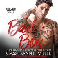 Bad Boy - Cassie-Ann L. Miller
