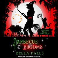 Barbecue & Brooms - Bella Falls