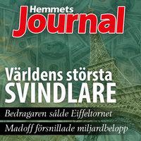 Världens största svindlare - Johan G. Rystad, Hemmets Journal, Henrik Holst