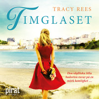 Timglaset - Tracy Rees