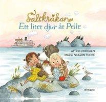 Saltkråkan: Ett litet djur åt Pelle - Astrid Lindgren
