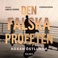 Den falska profeten - Håkan Östlundh