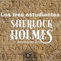 Los tres estudiantes - Arthur Conan Doyle
