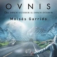 OVNIS - Moisés Garrido Vázquez