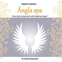 Vägledd meditation: Ängla SPA - Camilla Hosenfeld