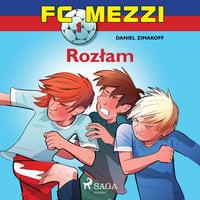 FC Mezzi 1 - Rozłam - Daniel Zimakoff