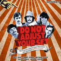 Do Not Adjust Your Set: Volume 5 - David Jason, Terry Jones, Michael Palin, Ian Davidson, Eric Idle, Humphrey Barclay, Denise Coffey