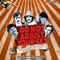 Do Not Adjust Your Set: Volume 9 - David Jason, Terry Jones, Michael Palin, Ian Davidson, Eric Idle, Humphrey Barclay, Denise Coffey