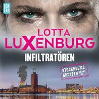 Infiltratören - Lotta Luxenburg