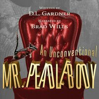 An Unconventional Mr. Peadlebody - D.L. Gardner