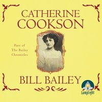 Bill Bailey - Catherine Cookson
