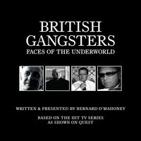 British Gangsters: Faces of the Underworld S.1 - Bernard O'Mahoney