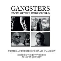 Gangsters: Faces of the Underworld S.2 - Bernard O'Mahoney