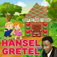 Hansel & Gretel - Jacob Grimm,Wilhelm Grimm