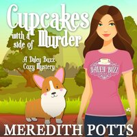 Cupcakes with a Side of Murder - Meredith Potts