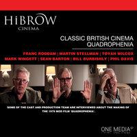 HiBrow: Classic British Cinema – Quadrophenia - Toyah Wilcox,Martin Stellman,Phil Davis,Mark Wingett,Franc Roddam,Bill Burbishly,Sean Barton
