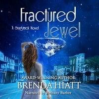 Fractured Jewel - Brenda Hiatt