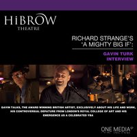 HiBrow: Richard Strange's A Mighty Big If - Gavin Turk - Richard Strange,Gavin Turk