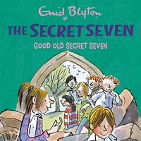 Good Old Secret Seven - Enid Blyton