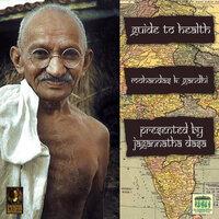 Guide To Health - Mohandas K. Gandhi