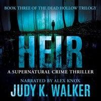 Heir - Judy K. Walker