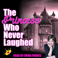 The Princess Who Never Laughed - Tim de Jongh,Tim Firth