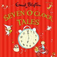 Seven O'Clock Tales - Enid Blyton