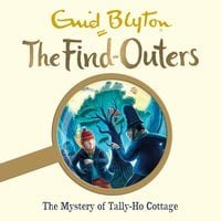 The Mystery of Tally-Ho Cottage - Enid Blyton