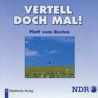 Vertell doch mal! Platt vom Besten - Band 1 - Diverse Autoren, NDR1 Welle Nord
