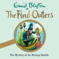 The Mystery of the Strange Bundle: Book 10 - Enid Blyton