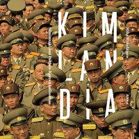 Kimlandia – Silminnäkijänä Pohjois-Korean kulisseissa - Mika Mäkeläinen