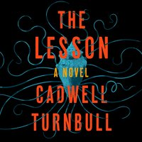 The Lesson - Cadwell Turnbull