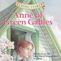 Anne of Green Gables - Lucy Maud Montgomery, Kathleen Olmstead