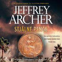 Stjålne penge varer ikke længe - Jeffrey Archer