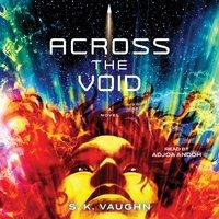 Across the Void - S.K. Vaughn